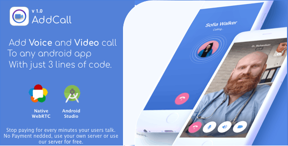 AddCall - Add Video and Voice Calls to any app, with WebRTC