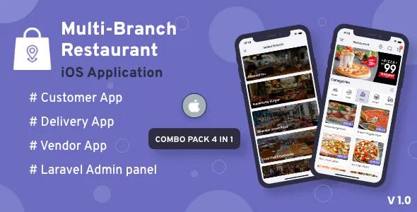 Multi Branch Restaurant iOS User Delivery Boy Vendor Apps With Laravel Admin Panel