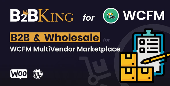 B2BKing B2B and Wholesale for WCFM MultiVendor Marketplace Add on