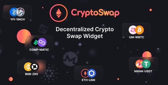 Crypto Swap Cryptocurrency Exchange Script and Widget on Ethereum Blockchain